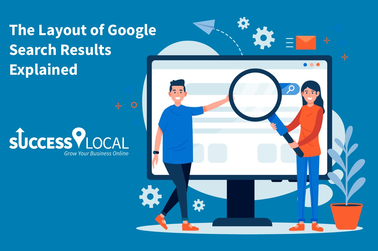 The Layout of Google Search Results Explained